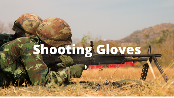 Shooting Gloves Review